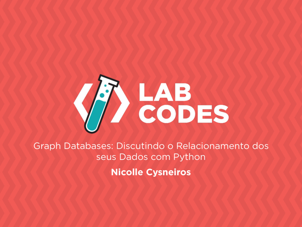 Graph Databases: Discutindo o Relacionamento do...