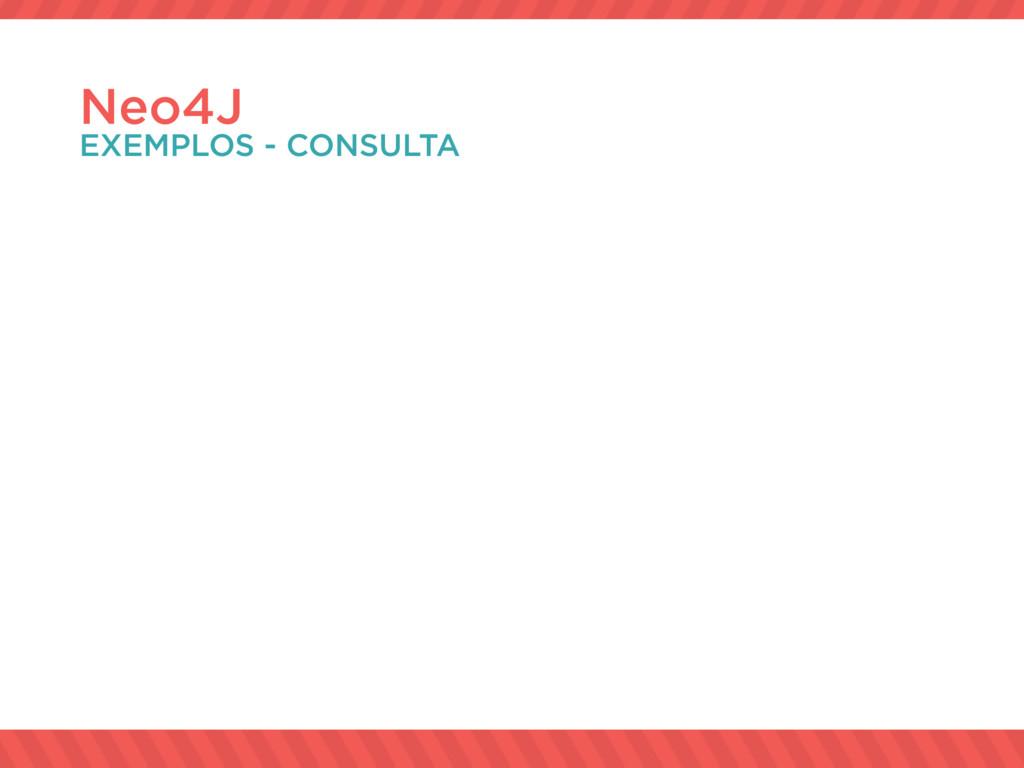 Neo4J EXEMPLOS - CONSULTA