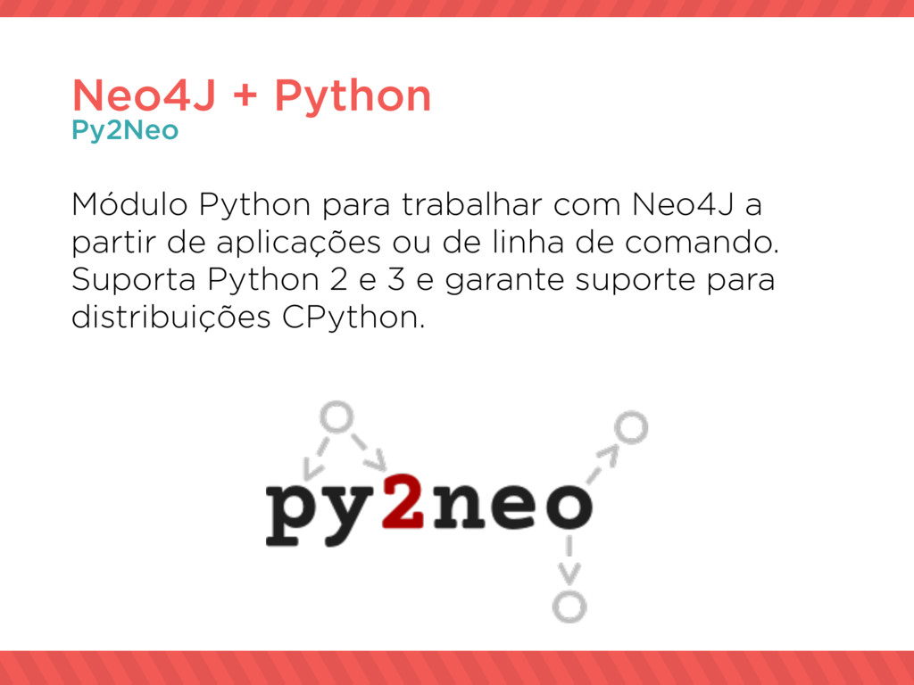 Módulo Python para trabalhar com Neo4J a partir...