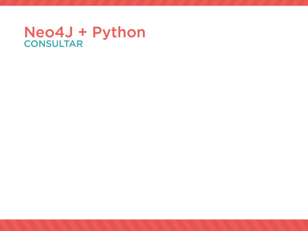 Neo4J + Python CONSULTAR
