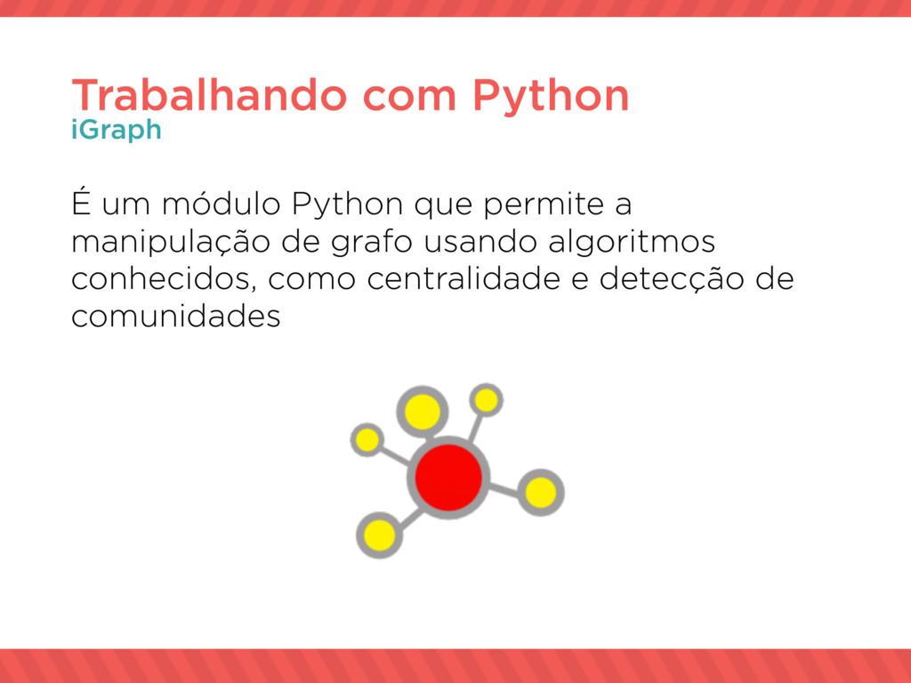 É um módulo Python que permite a manipulação de...