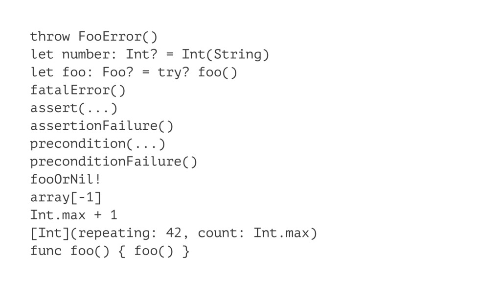 throw FooError() let number: Int? = Int(String)...