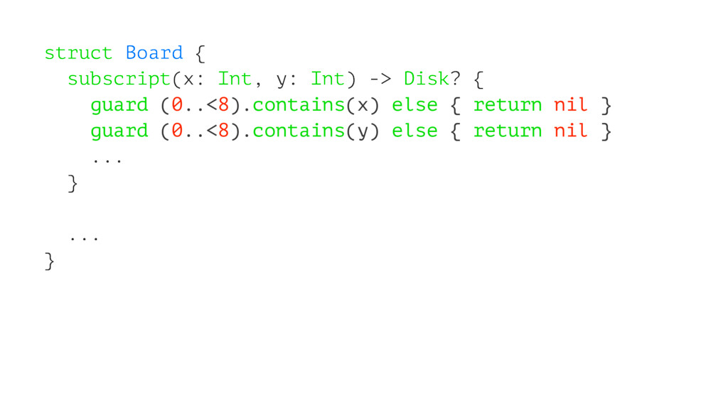 struct Board { subscript(x: Int, y: Int) -> Dis...
