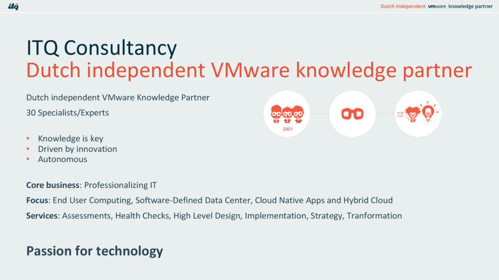 ITQ Consultancy Dutch independent VMware Knowle...