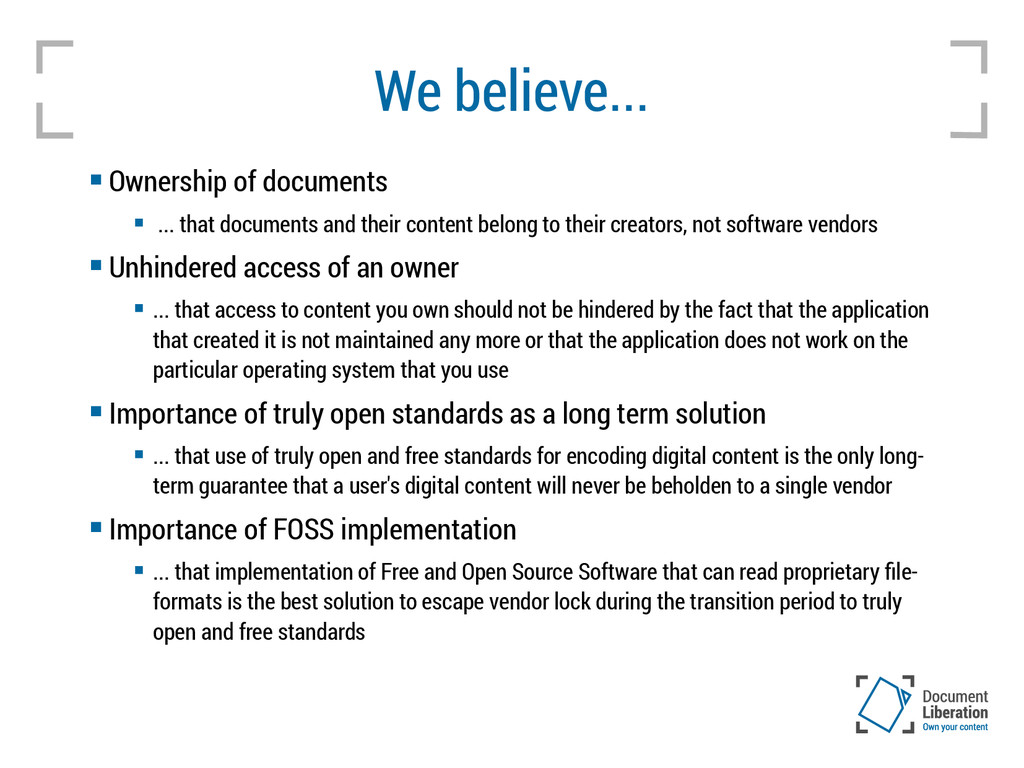 We believe...  Ownership of documents  ... th...