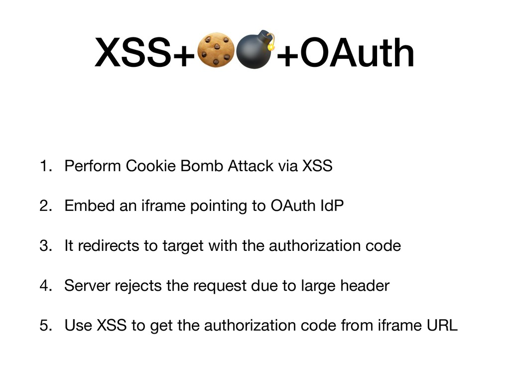 XSS++OAuth 1. Perform Cookie Bomb Attack via XS...