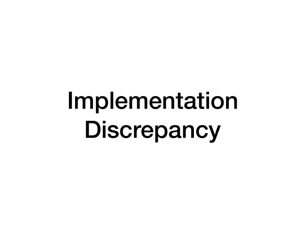 Implementation Discrepancy