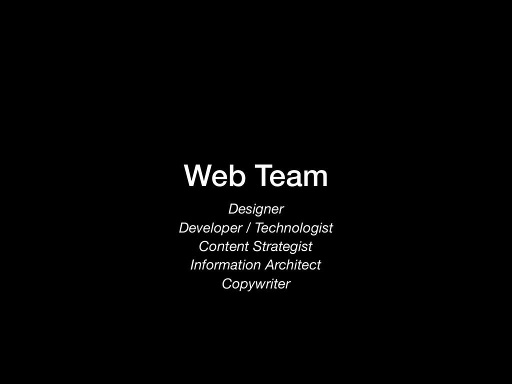 Web Team Designer Developer / Technologist Cont...