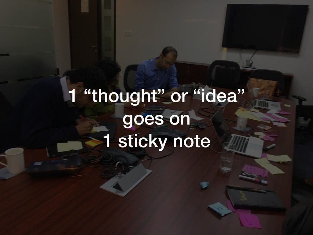 """1 """"thought"""" or """"idea"""" goes on 1 sticky note"""