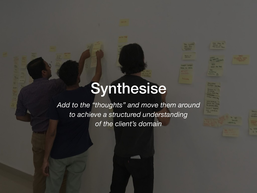 """Synthesise Add to the """"thoughts"""" and move them ..."""