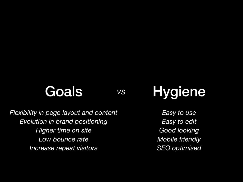 Goals Flexibility in page layout and content Ev...