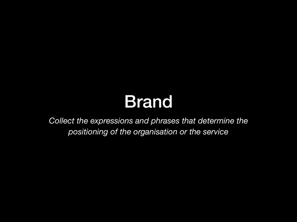 Brand Collect the expressions and phrases that ...