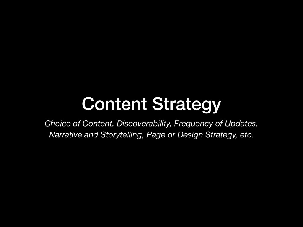 Content Strategy Choice of Content, Discoverabi...
