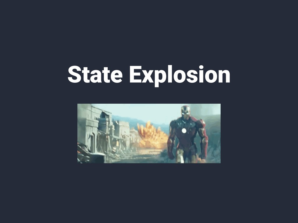 State Explosion