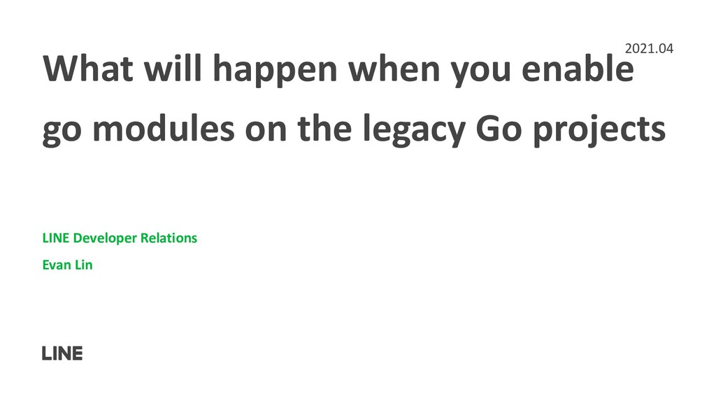 What will happen when you enable go modules on ...