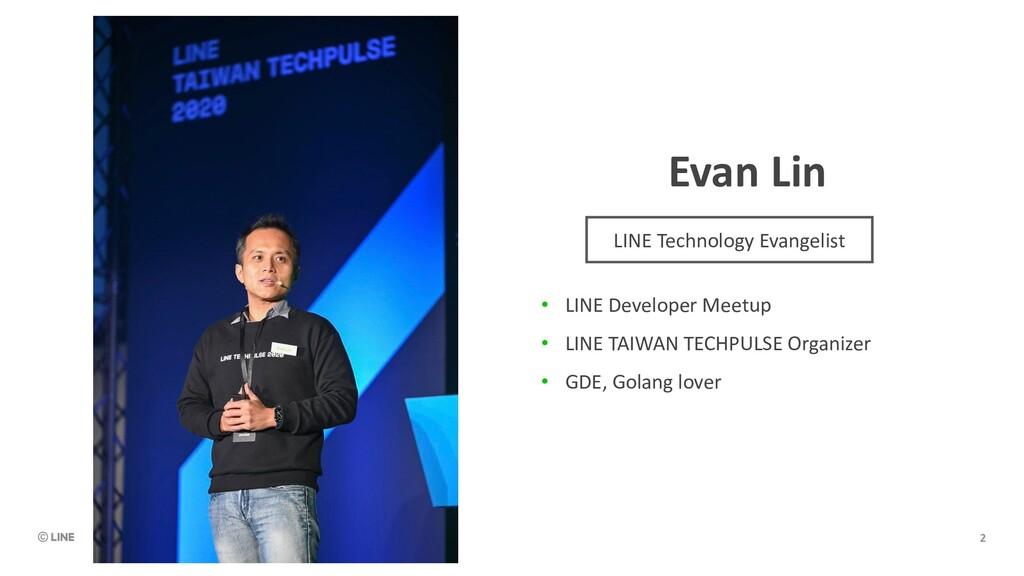 Evan Lin • LINE Developer Meetup • LINE TAIWAN ...