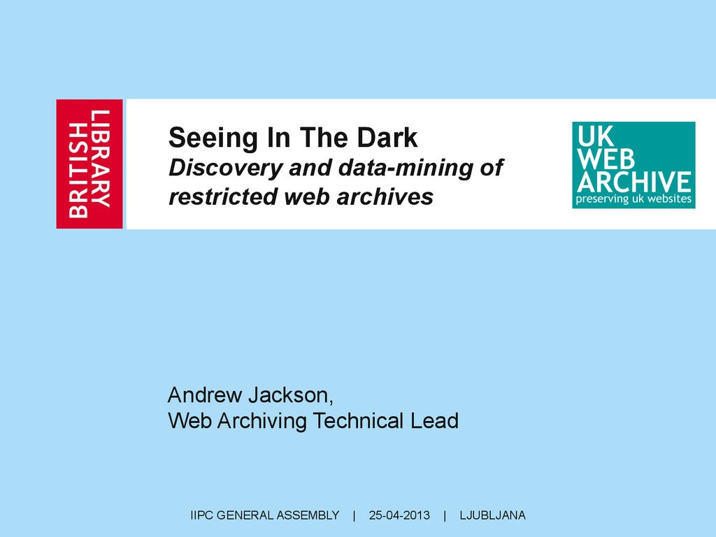 Seeing In The Dark Discovery and data-mining of...