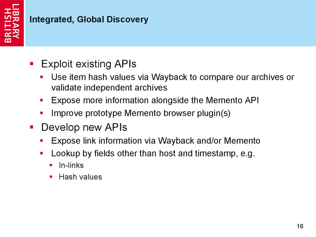 Integrated, Global Discovery 16 §  Exploit exi...