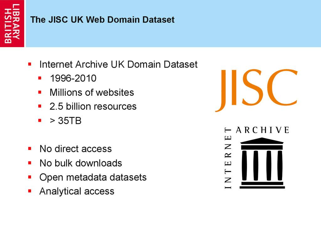 The JISC UK Web Domain Dataset § Internet Arc...