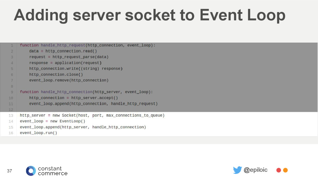 Adding server socket to Event Loop 37 @epiloic