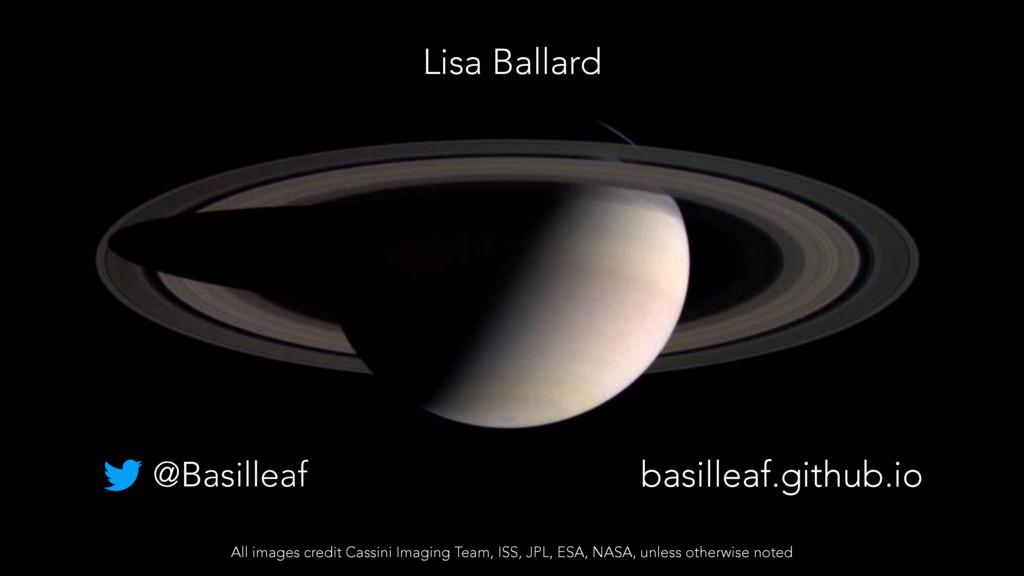 basilleaf.github.io @Basilleaf All images credi...
