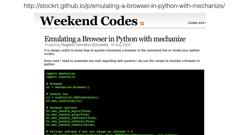 http://stockrt.github.io/p/emulating-a-browser-...