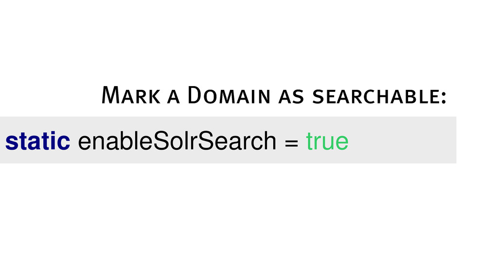 static enableSolrSearch = true