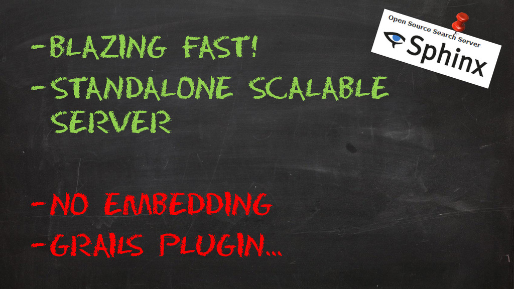 –Blazing Fast! –Standalone scalable server –No ...