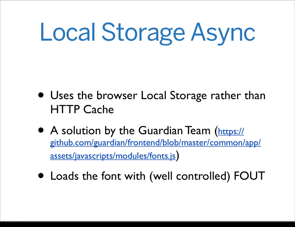 Local Storage Async • Uses the browser Local St...