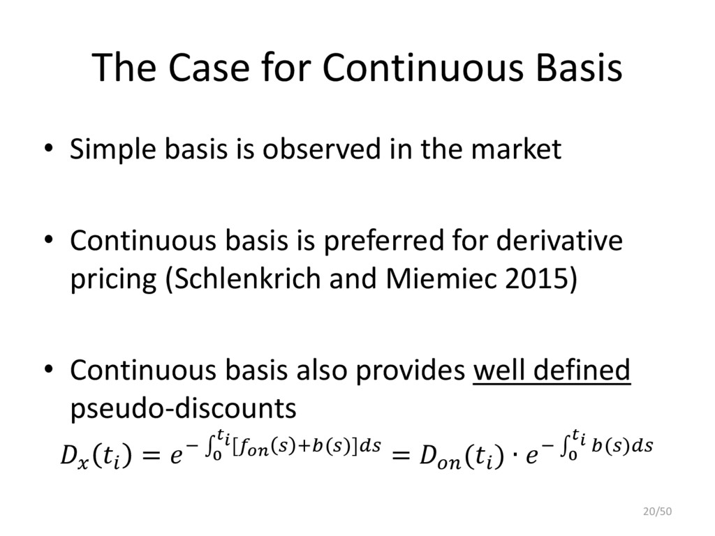 The Case for Continuous Basis • Simple basis is...