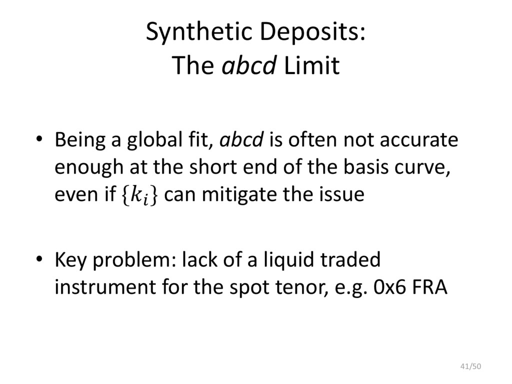Synthetic Deposits: The abcd Limit • Being a gl...