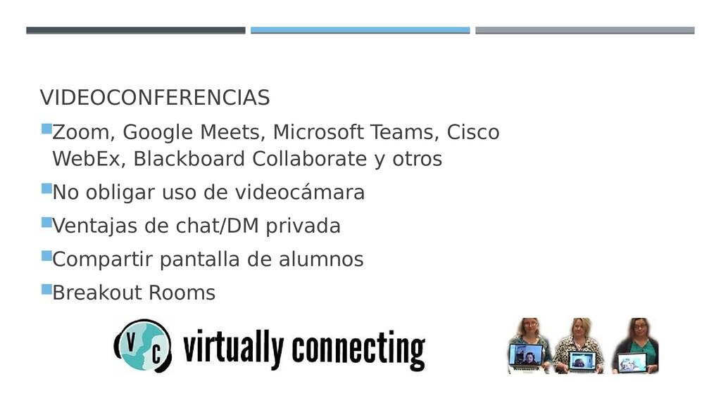 VIDEOCONFERENCIAS Zoom, Google Meets, Microsof...