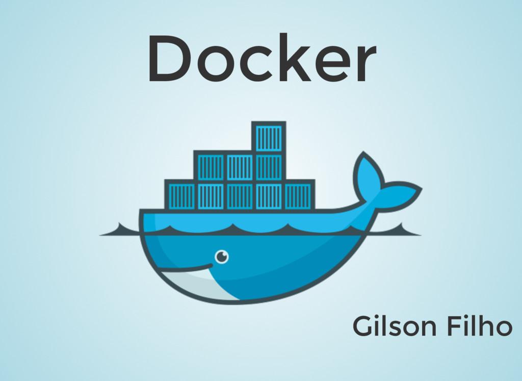 Docker Gilson Filho
