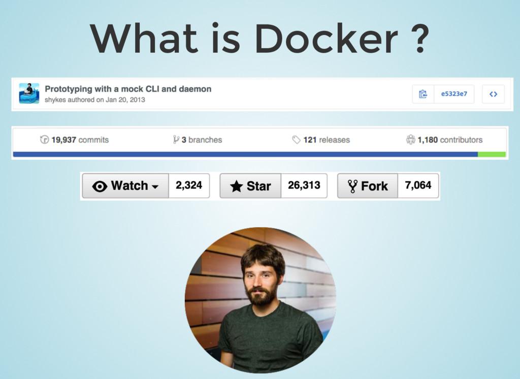 What is Docker ?