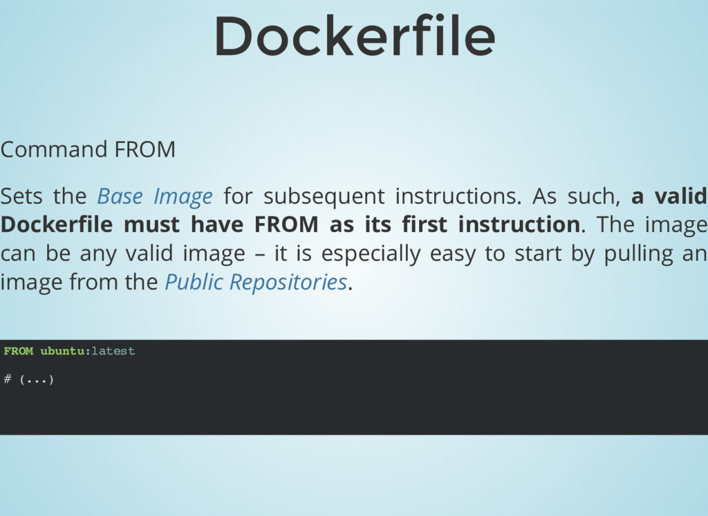 FROM ubuntu:latest # (...) Dockerfile Command F...