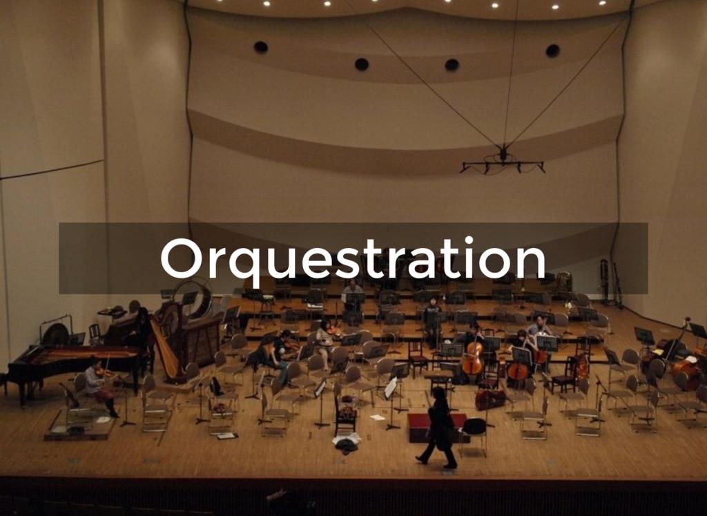 Orquestration