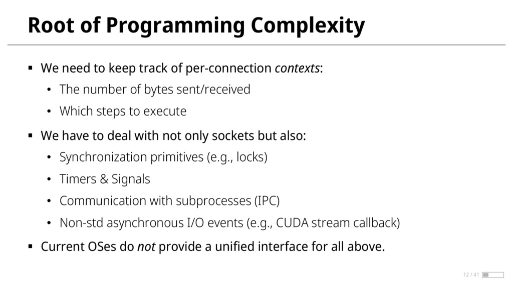 Root of Programming Complexity § We need to kee...