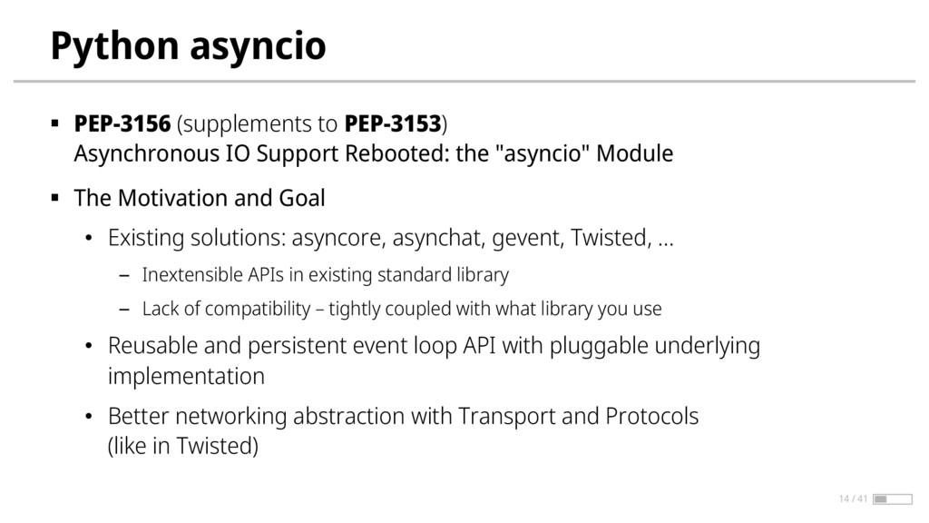 Python asyncio § PEP-3156 (supplements to PEP-3...