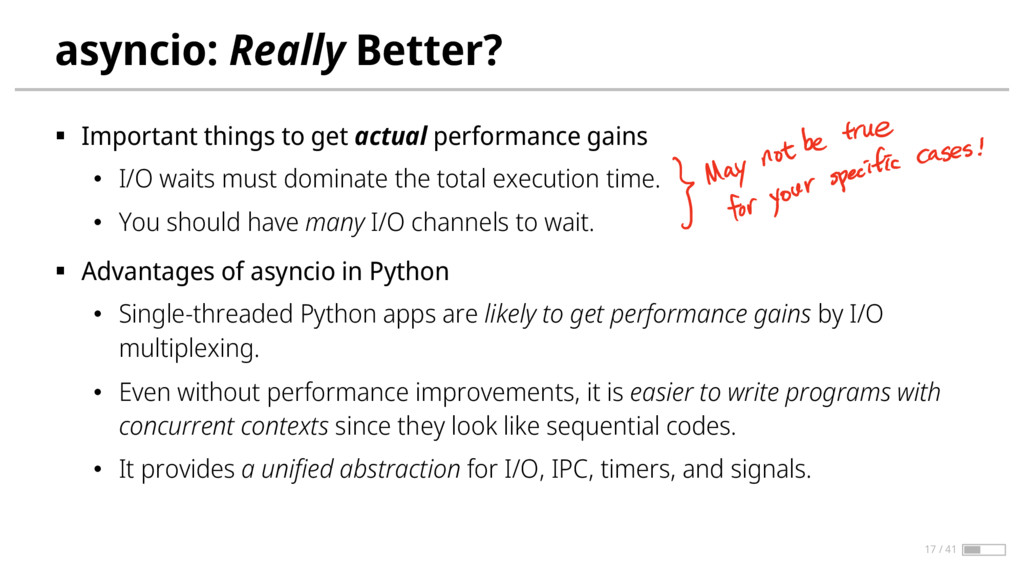 asyncio: Really Better? § Important things to g...
