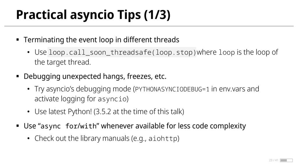 Practical asyncio Tips (1/3) § Terminating the ...