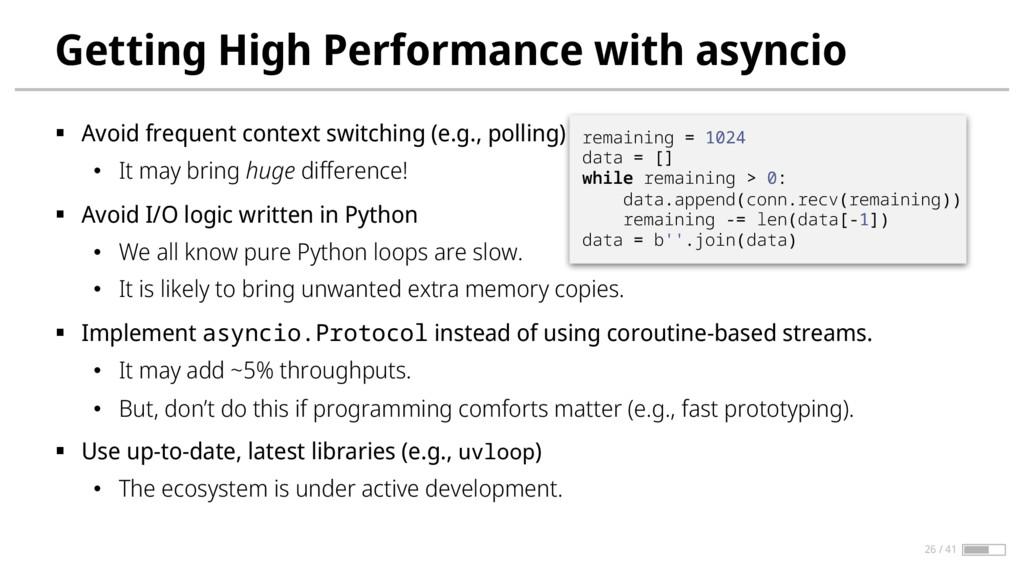 Getting High Performance with asyncio § Avoid f...