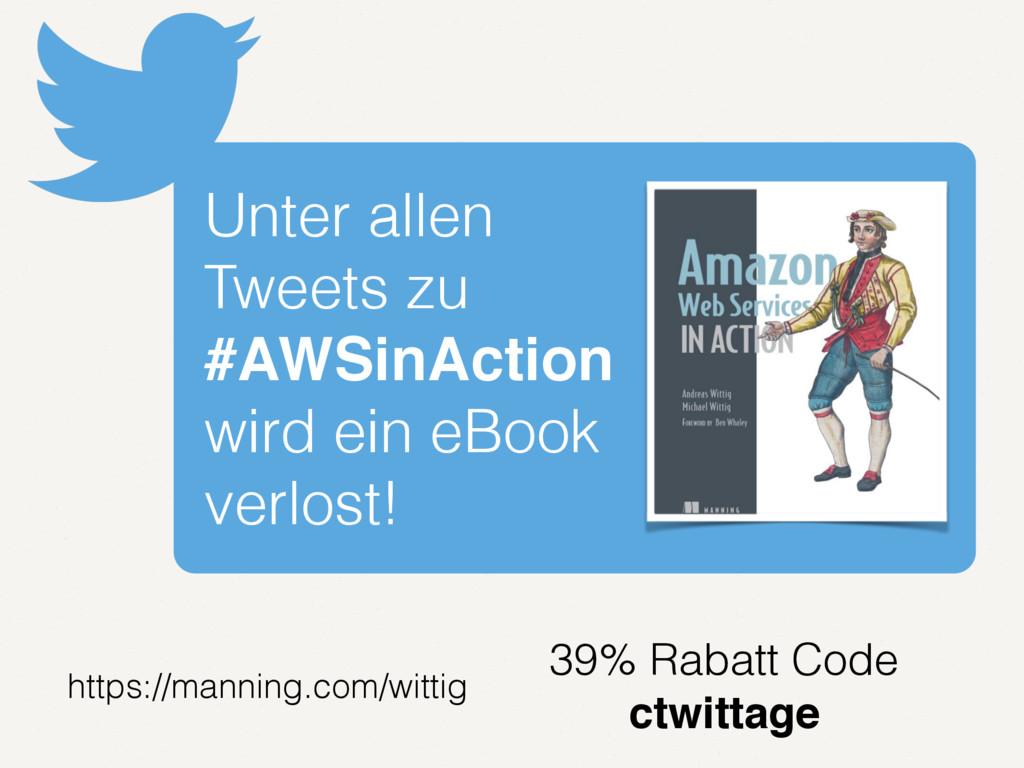 Unter allen Tweets zu #AWSinAction wird ein eBo...