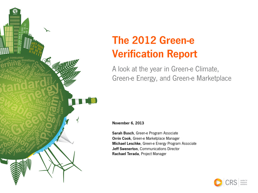 The 2012 Green-e Verification Report A look at ...