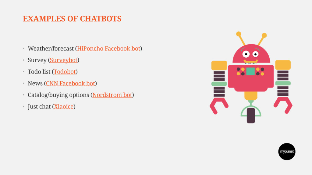 EXAMPLES OF CHATBOTS • Weather/forecast (HiPonc...
