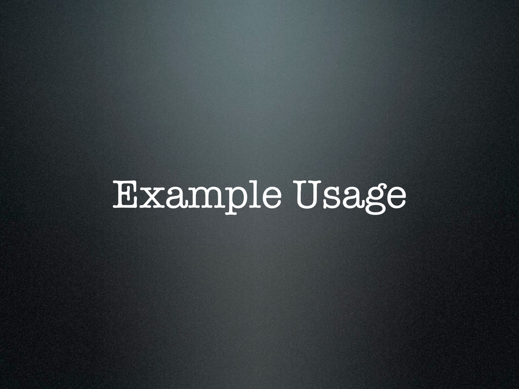 Example Usage