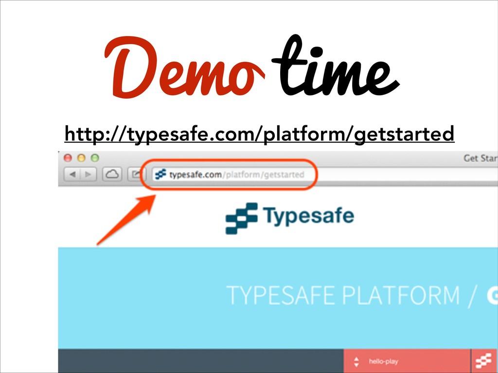 http://typesafe.com/platform/getstarted Demo ti...