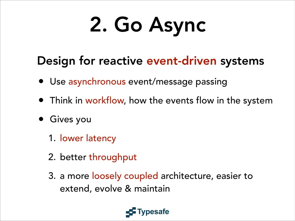 2. Go Async Design for reactive event-driven sy...