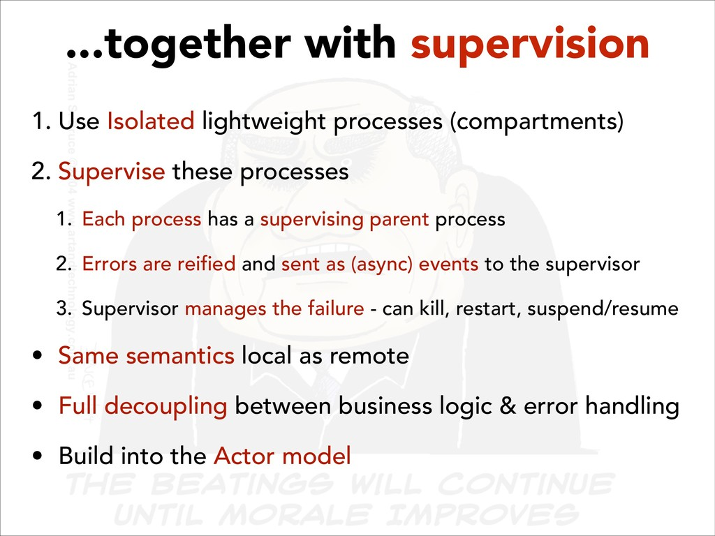 ...together with supervision 1. Use Isolated li...