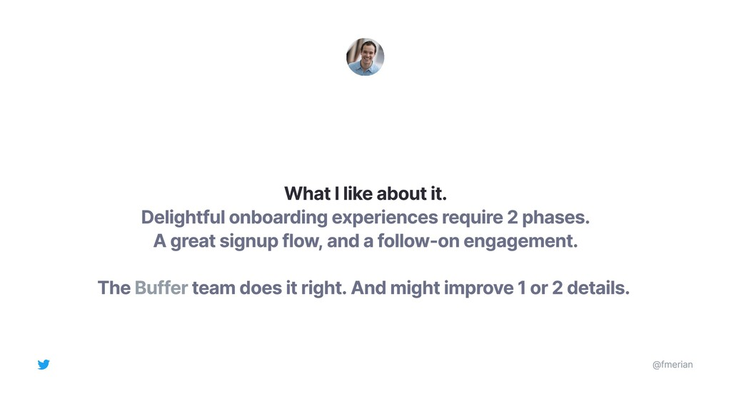 Delightful onboarding experiences require 2 pha...