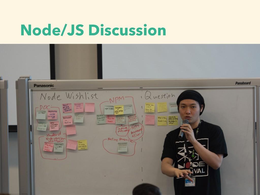 Node/JS Discussion
